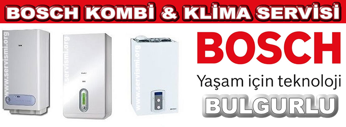 Bulgurlu Bosch Kombi Servisi
