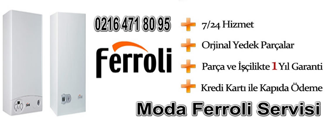 Moda Ferroli Servisi