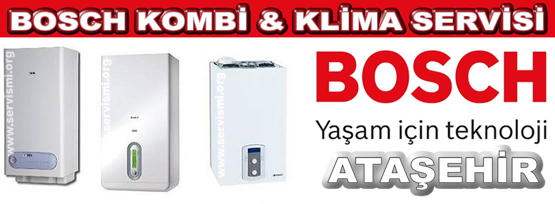 Ataşehir Bosch Kombi Servisi