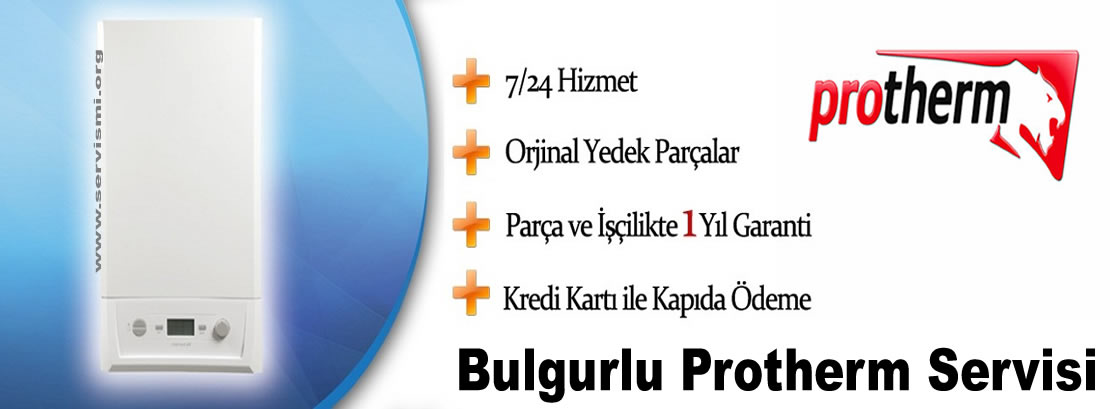 Bulgurlu Protherm Servisi