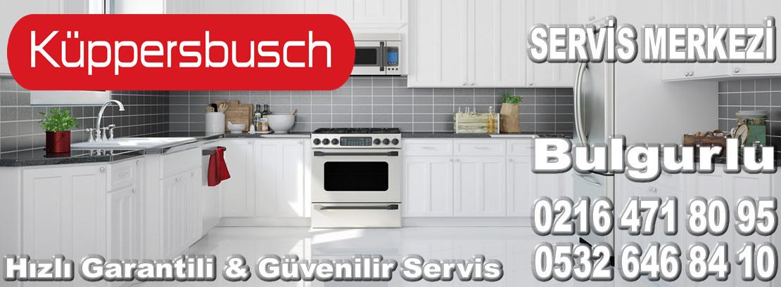 Bulgurlu Kuppersbusch Servisi