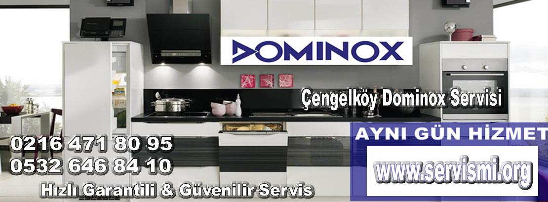 Çengelköy Dominox Servisi