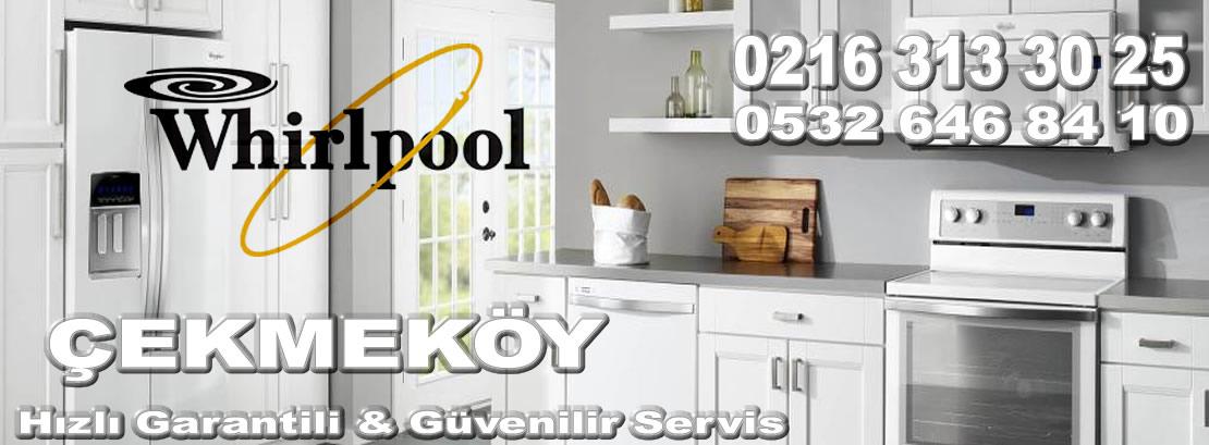 Çekmeköy Whirlpool Servisi