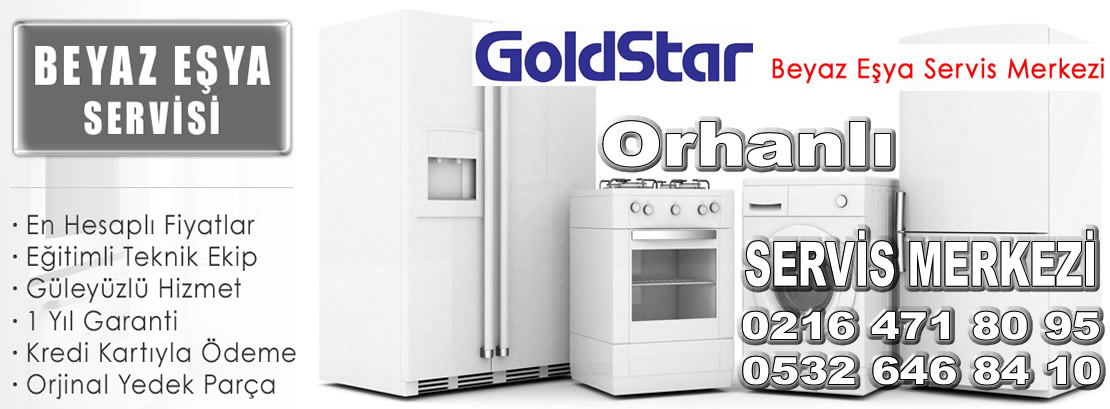 Orhanlı Goldstar Servisi