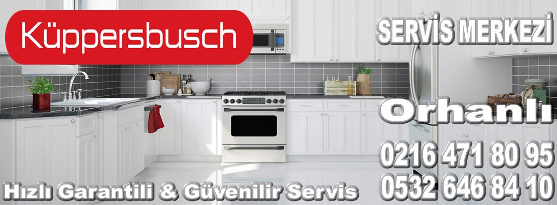 Orhanlı Kuppersbusch Servisi