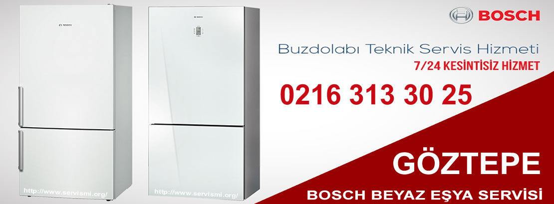 Göztepe Bosch Buzdolabı Servisi