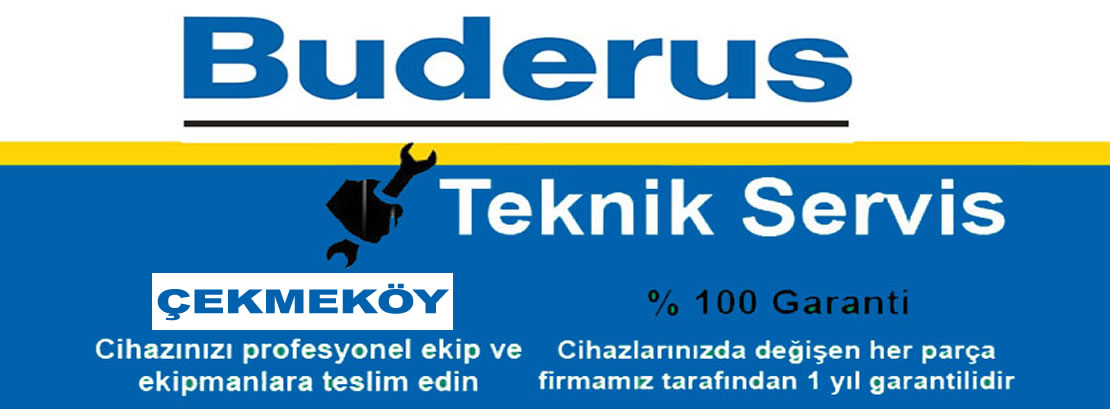 Çekmeköy Buderus Servisi