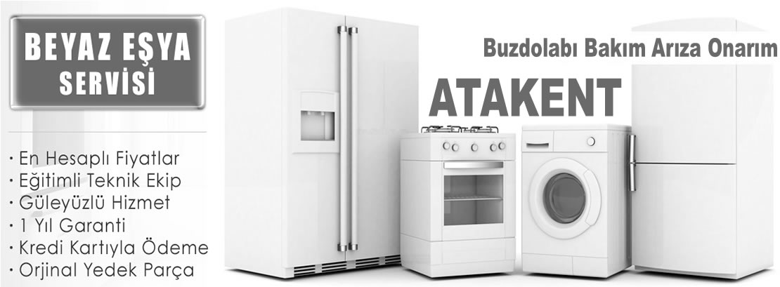 Atakent Buzdolabı Tamir Servisi