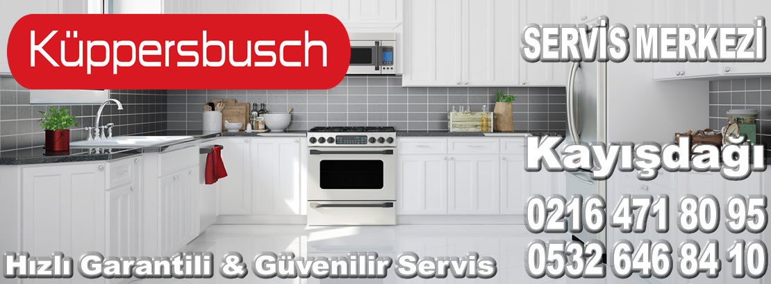 Kayışdağı Kuppersbusch Servisi